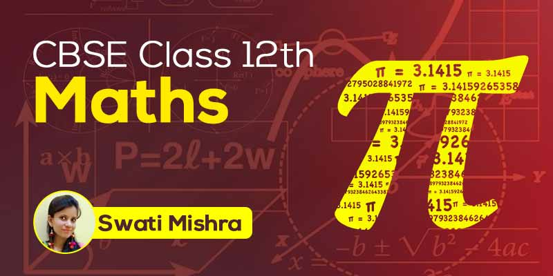 CBSE Class 12th Maths